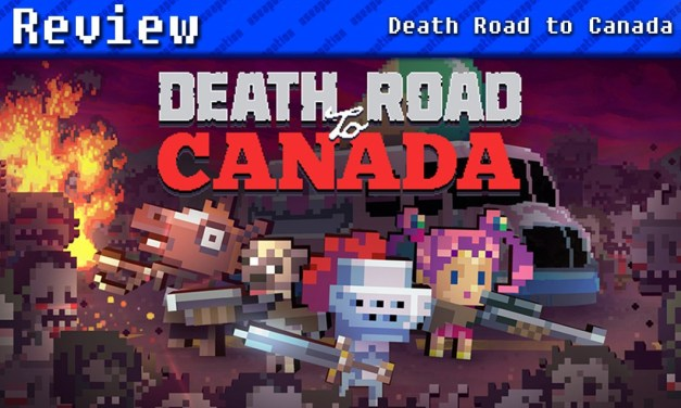Death Road to Canada | REVIEW