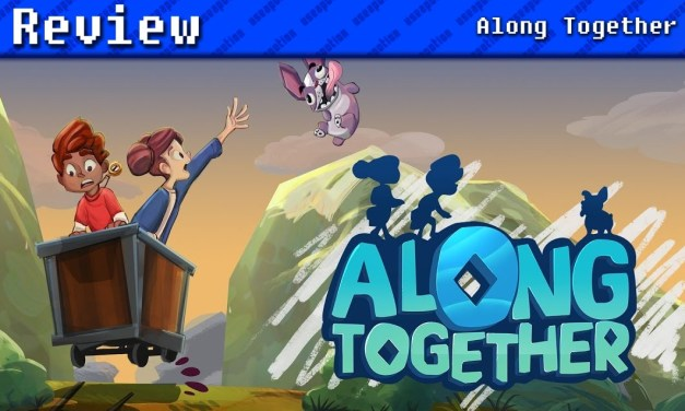 Along Together | REVIEW