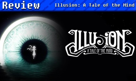 Illusion: A Tale of the Mind | REVIEW