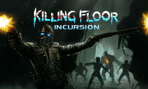 Killing Floor: Incursion | REVIEW
