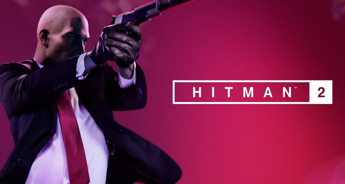 HITMAN 2   REVIEW