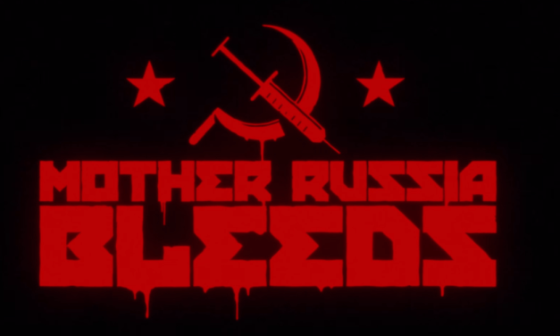 Mother Russia Bleeds | REVIEW