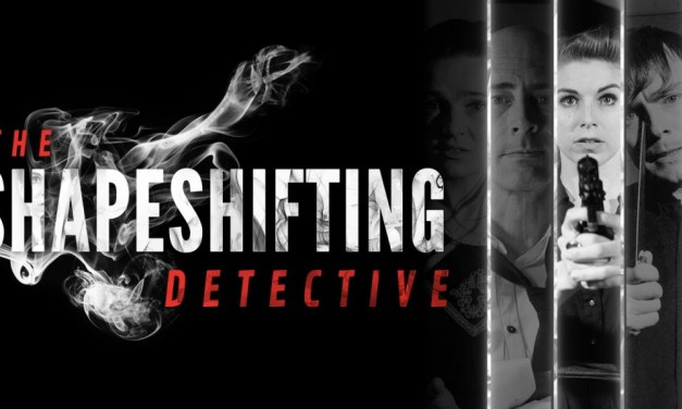 The Shape Shifting Detective   REVIEW