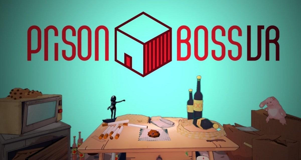 Prison Boss VR | REVIEW