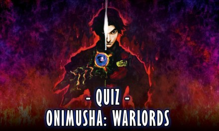 How well do you know Onimusha: Warlords? | QUIZ