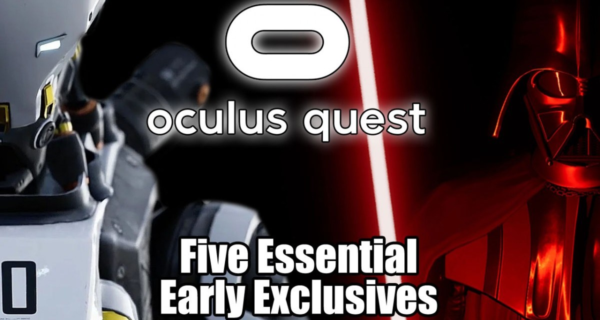 Oculus Quest: Five Essential Early Exclusives