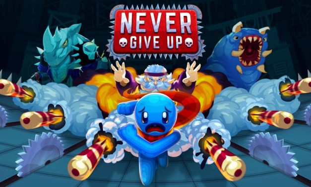 Never Give Up   REVIEW