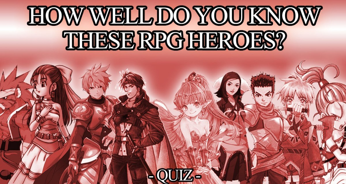 QUIZ: How well do you know these RPG Heroes?