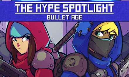 THE HYPE SPOTLIGHT: Bullet Age
