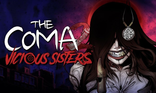 The Coma 2: Vicious Sisters | REVIEW