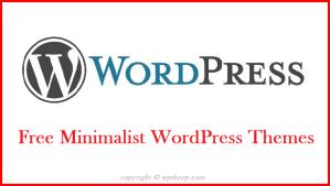 Top 10 Free Minimalist WordPress Themes 2017