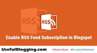 How to Enable RSS Feed Subscription in Blogspot