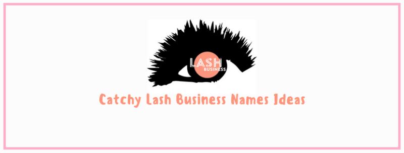 58 Best Catchy Lash Business Names 2021