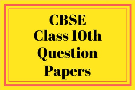 CBSE 10th Question Papers