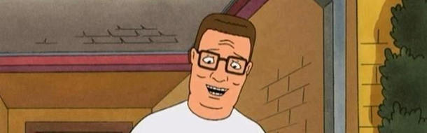 Hank Hill is one of the wisest people on television