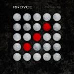 Rroyce – Patience