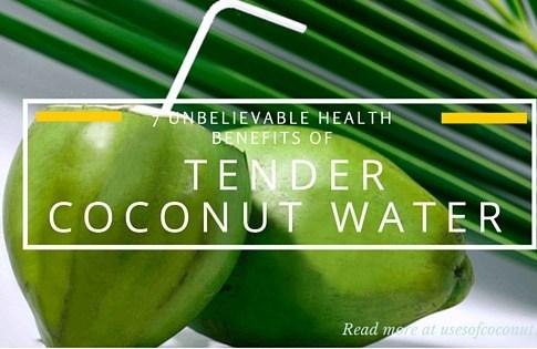 7 Unbelievable Health Benefits of Tender Coconut Water