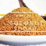 Coconut Sugar Benefits