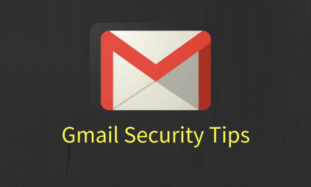 Enhance Gmail Security With These Tips