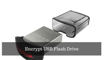 How To Encrypt USB Flash Drive