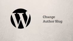 How to Change Author Slug in WordPress and Use Custom Author Slug
