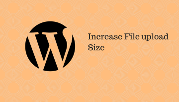 How to Increase the Maximum Upload File Size Limit in WordPress: Fix upload_max_filesize Error