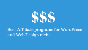 5 Best Affiliate programs for WordPress and Web design Niche