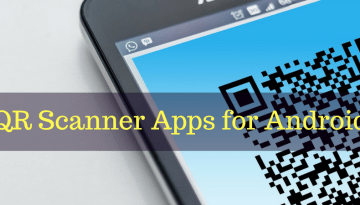 5 Best QR Code Scanner Apps for Android
