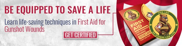 Get Certified–First Aid for Gunshot Wounds