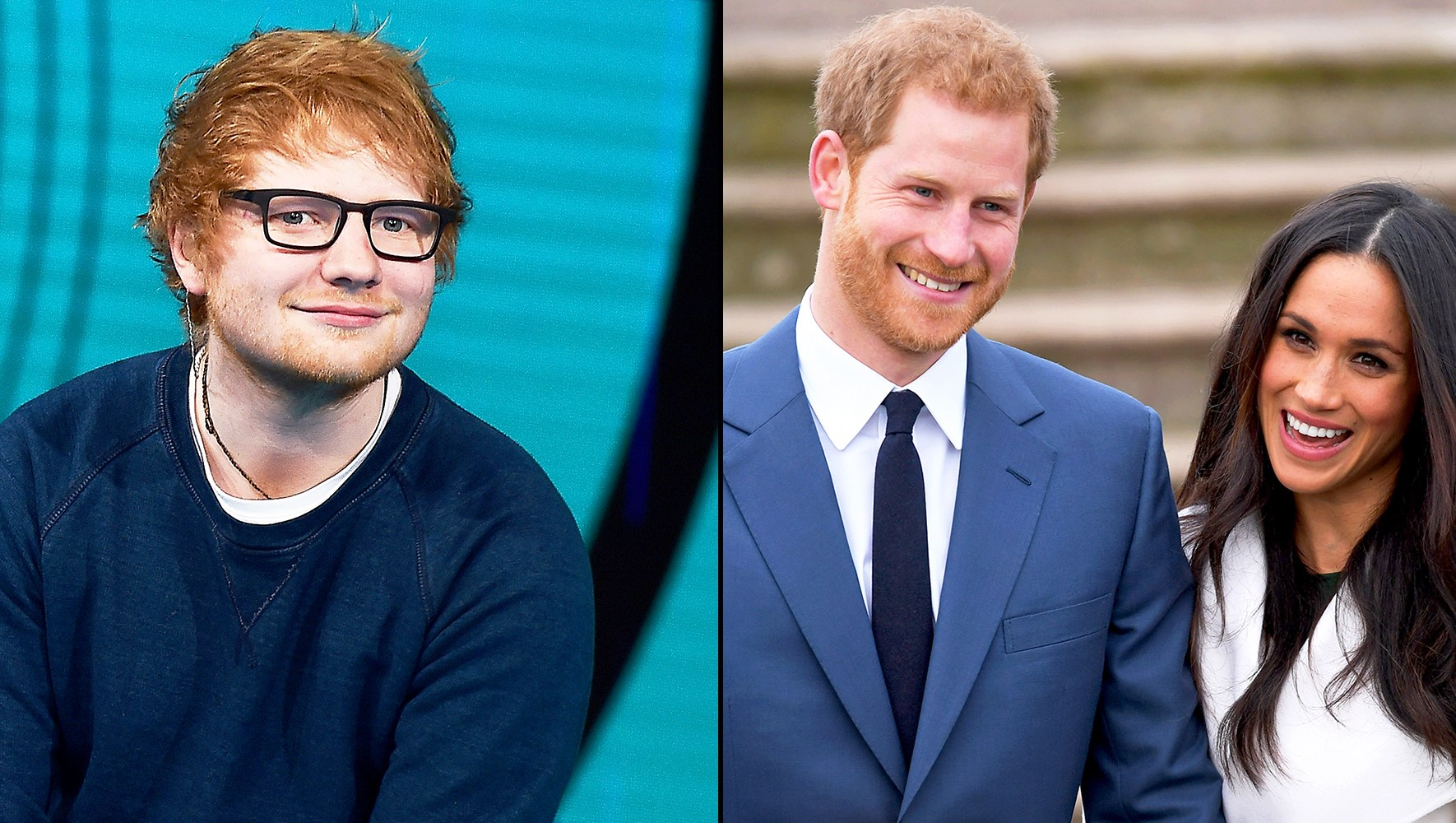 Ed Sheeran, Prince Harry and Meghan Markle