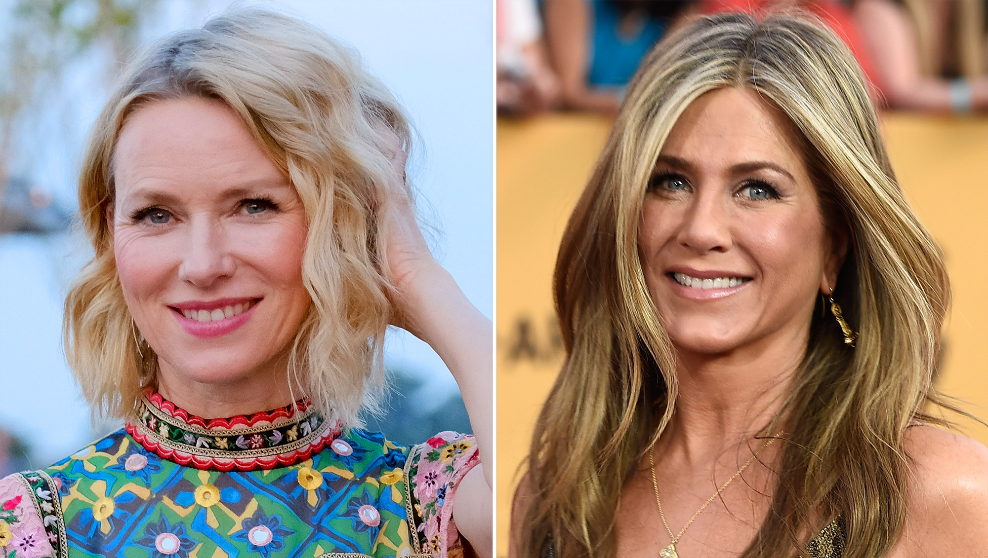 Naomi Watts and Jennifer Aniston