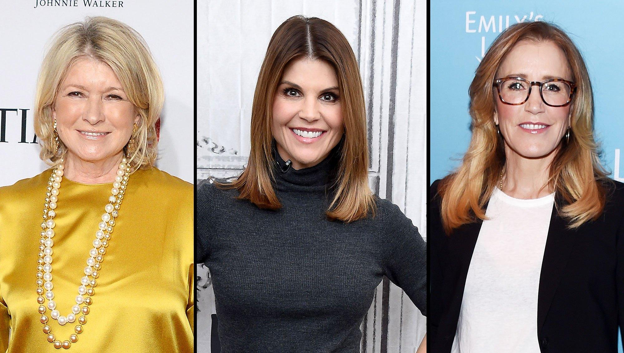 Martha Stewart, Lori Loughlin, Felicity Huffman