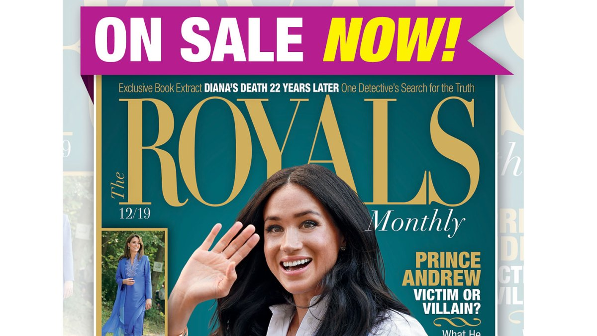 'Royals Monthly' Magazine Provides Insight Into Royal Families Around the World: Duchess Meghan's Rocky Road, Eligible Bachelors, Fashion and More
