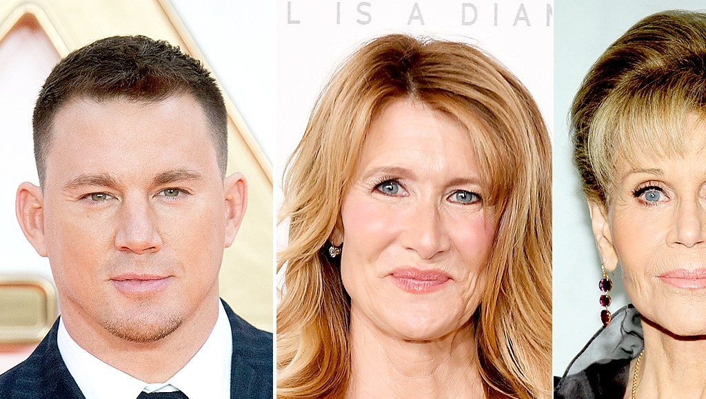 Channing Tatum, Laura Dern, and Jane Fonda