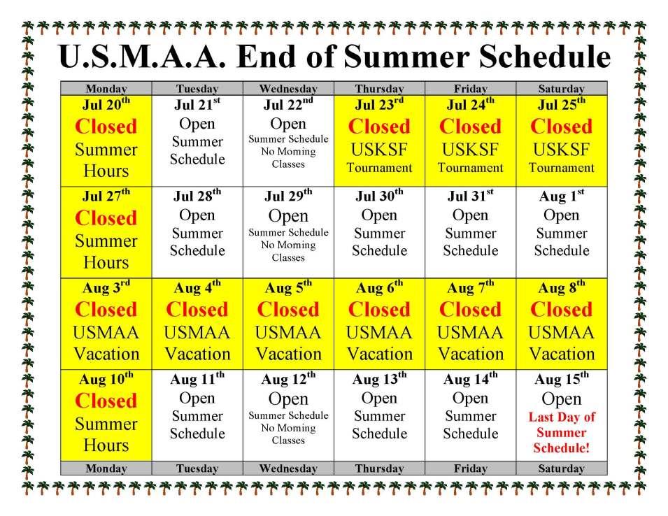US Martial Arts Academy, Ltd. Summer Schedule-July-Aug-2015