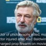 【新州電影片場知名演員持道具槍開火致一死一傷 今首度打破沉默稱震驚和悲傷】