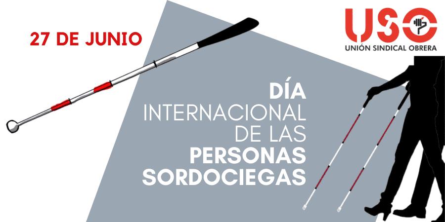 Día Internacional de las Personas Sordociegas, una diversidad funcional desconocida y silenciada