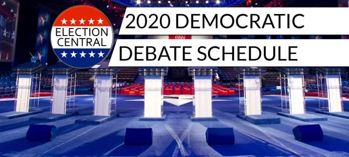 2020 Democratic Debate Schedule (Primary Debates) - Election Central
