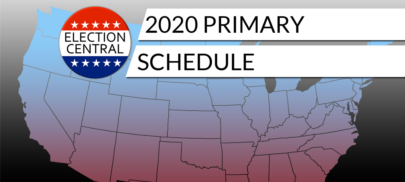 2020 Scheduling Calendar 2020 Primary Schedule (Presidential Calendar)   Election Central