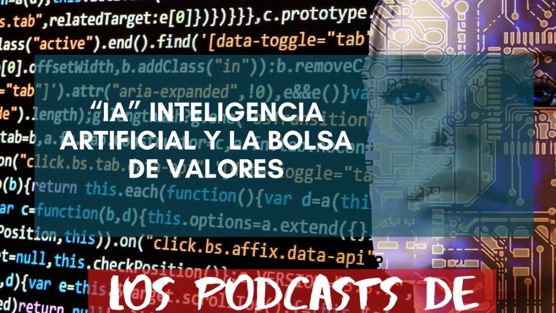 IA y La Bolsa de Valores
