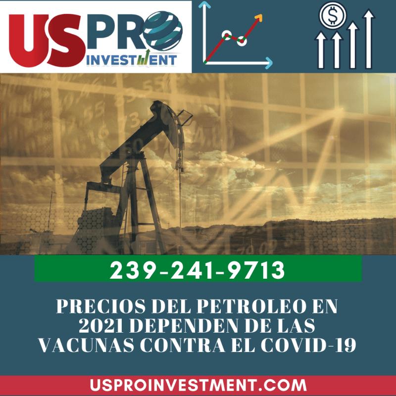 Precios Del Petroleo En 2021 Dependen De Las Vacunas Contra El Covid-19