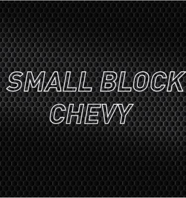 Small Block Chevy