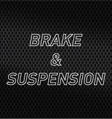 Brake & Suspension