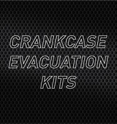 Crankcase Evacuation Kits