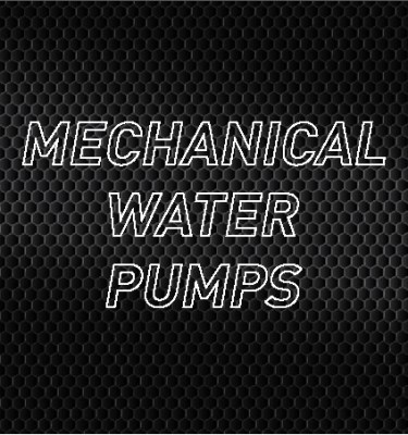 Mechanical Water Pumps
