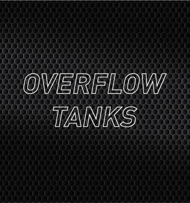 Overflow Tanks