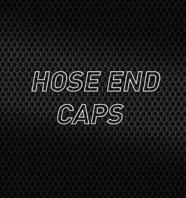 Hose End Caps