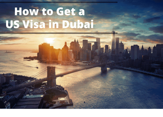 How to Get a US Visa in Dubai