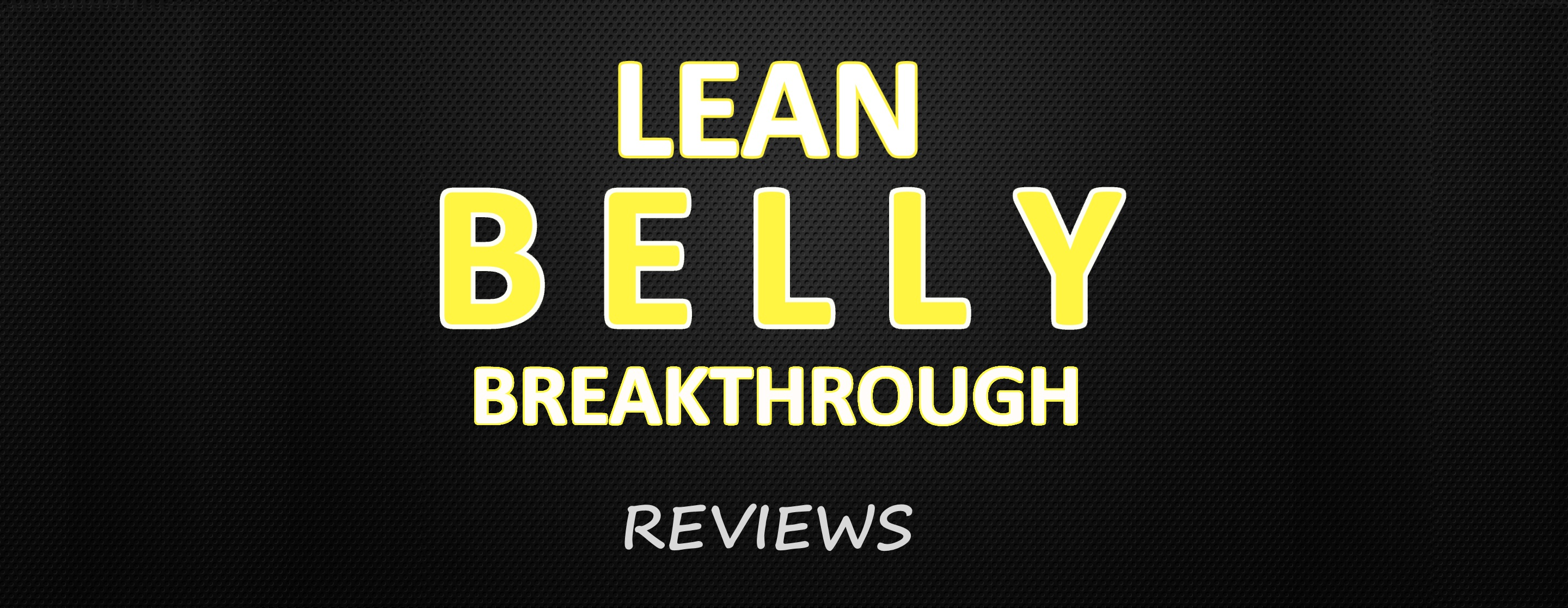 Lean Belly Breakthrough  by Bruce Krahn   Review 2018 Lean Belly Breakthrough Review