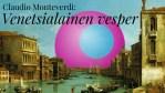 Monteverdi: Venetian Vespers